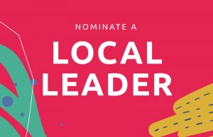 Nominate a local leader!